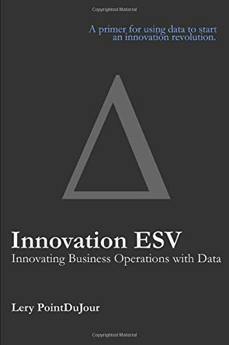 Innovation ESV: Innovating Business Operations with Data Lery PointDuJour
