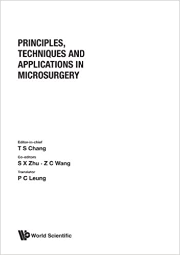 Principles, Techniques And Applications In Microsurgery: Proc