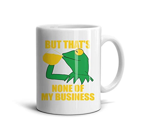 DHJSAG Souvenir White Coffee Mug Green Frog Tea but That's None of My Business Glossy Ceramic Personalized 330ml Cup Teacup 11 oz -