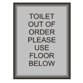 L1662 large toilet out of order please use floor below for Bathroom out of order