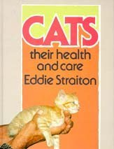 Cats: Their Health and Care by Eddie Straiton (1991-04-19)