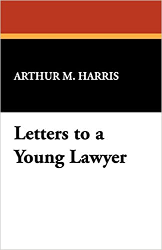 amazon com letters to a young lawyer 9781434471499 arthur m