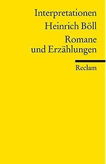 literaturstudium interpretationen in reclams universal bibliothek heinrich bll romane und erzhlungen - Heinrich Boll Lebenslauf