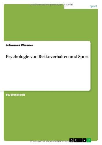 Read Online Psychologie von Risikoverhalten und Sport (German Edition) pdf epub