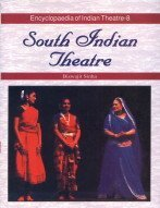 Download South Indian Theatre (Encyclopedia of Indian Theatre) ebook