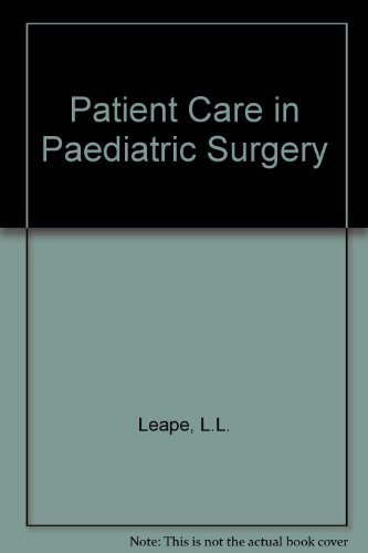 Patient Care in Pediatric Surgery (Little, Brown patient care series)