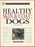 Skin and Coat Care for Dogs, Herbert R. Axelrod, 0791048152