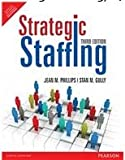 Strategic Staffing (3rd Edition) [Paperback]
