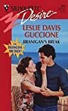 Branigan's Break, Leslie D. Guccione, 0373059027