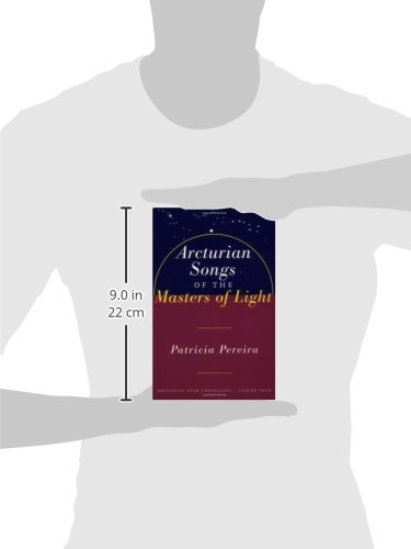 Arcturian songs of the masters of light arcturian star arcturian songs of the masters of light arcturian star chronicles volume four patricia pereira 9781885223692 amazon books fandeluxe Document