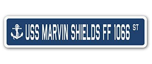 (Fabri.YWL USS Marvin Shields FF 1066 Street Sign Navy Ship Veteran Sailor Vet USN Gift Metal Sign 4