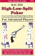 High Low Split Poker (High-Low-Split Poker Seven Card Stud and Omaha Eight or Better)