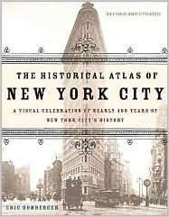 The Historical Atlas of New York City 2nd (second) edition