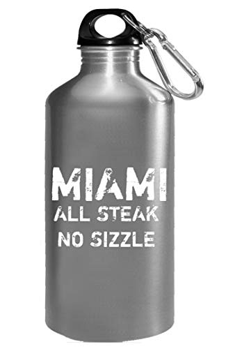 (Miami All Steak No Sizzle - Water Bottle)