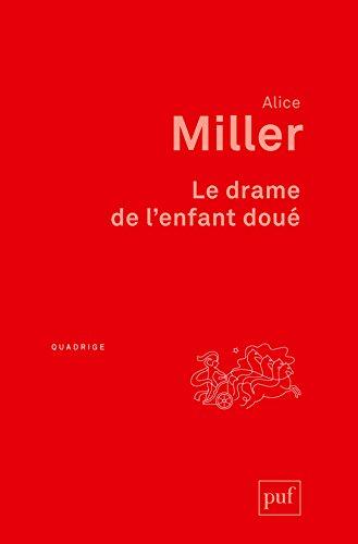 Le drame de l'enfant doué (Quadrige) (French Edition)