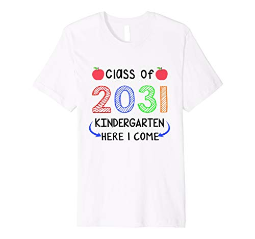 Class Of 2031 Kindergarten Here I come Colorful youth Shirt ()