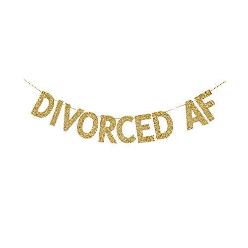 JTPartyTime Divorced AF Banner, Gold Glitter Paper Sign for Divorce Party Decorations