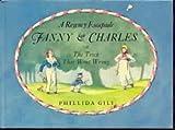 Fanny and Charles, Phillida Gili, 0670306975