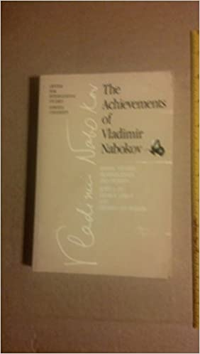 the achievements of vladimir nabokov essays studies  the achievements of vladimir nabokov essays studies reminiscences and stories from the cornell nabokov festival george gibian stephen jan parker