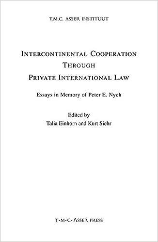 intercontinental cooperation through private international law intercontinental cooperation through private international law essays in memory of peter e nygh talia einhorn kurt siehr 9789067041782 com
