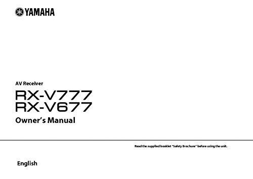 Yamaha RX-V777 RX-V677 Receiver Owners Manual [Plastic Comb] [Jan 01, 1900] Misc [Plastic Comb] (Yamaha Receiver V677)