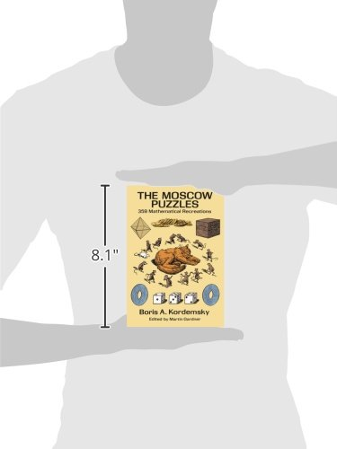 The Moscow Puzzles: 359 Mathematical Recreations (Dover ...