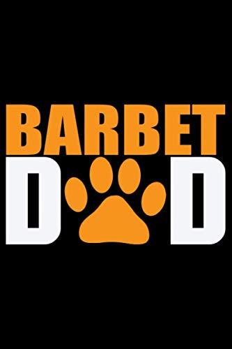 Barbet Dad: Cool Barbet Dog Journal Notebook - Barbet Puppy Lover Gifts – Funny Barbet Dog Notebook - Barbet Owner Gifts – Barbet Dad & Mom Gifts. 6 x 9 in 120 pages 1