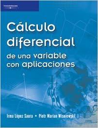 Ebooks gratuits télécharger pdf gratuitementCalculo diferencial de una variable con aplicaciones/ Differential Calculus of a Variable with Applications (Spanish Edition) in French PDF FB2