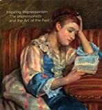 img - for INSPIRING IMPRESSIONISM: The Impressionists and the Art of the Past book / textbook / text book