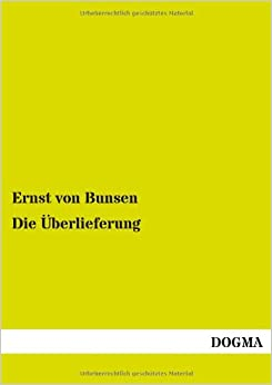 Die Überlieferung (German Edition)