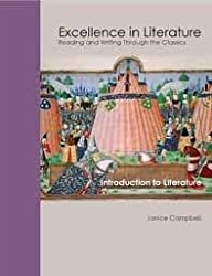 Excellence in Literature: Introduction to Literature (Reading and Writing through the Classics)
