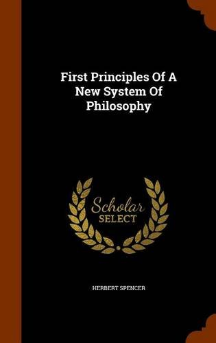 First Principles Of A New System Of Philosophy pdf