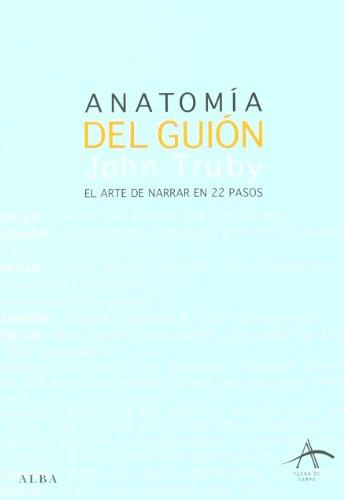 Descargar Libro Anatomía Del Guión: El Arte De Narrar En 22 Pasos John Truby