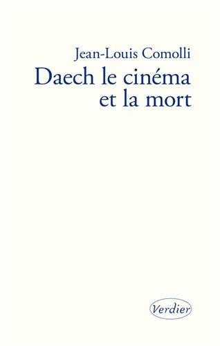 Download Daech, le cinéma et la mort pdf epub