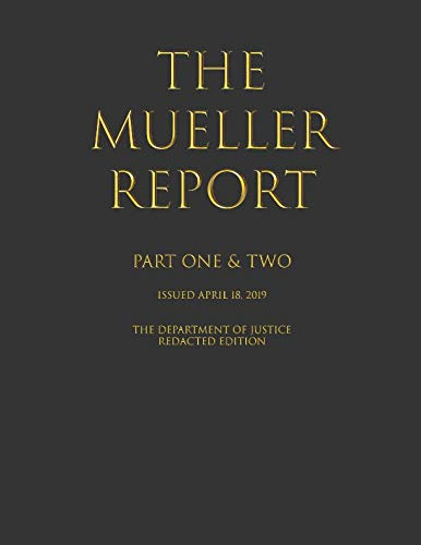 The Mueller Report: Part I and II
