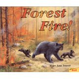 Forest Fire!, Mary Ann Fraser, 1555912516