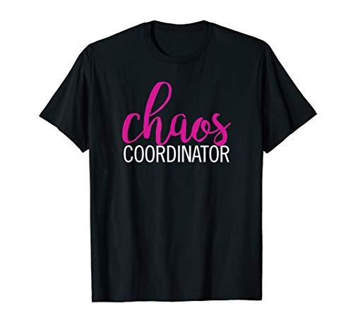 Chaos Coordinator mom boss love Mother's Day tshirt