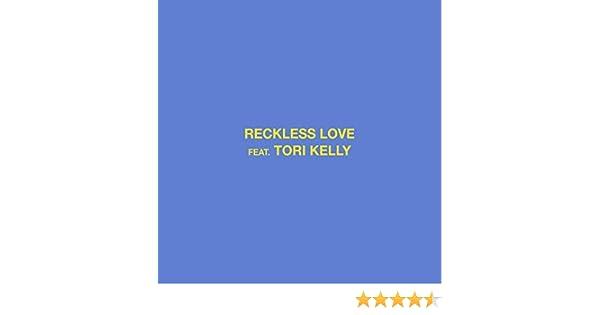 reckless love tori kelly