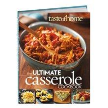 Taste of Home Ultimate Casserole Cookbook