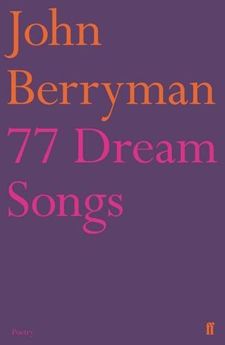 77 Dream Songs By John Berryman (2001-04-09)