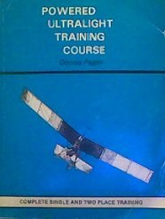 Powered ultralight training course: Complete single place and two place training