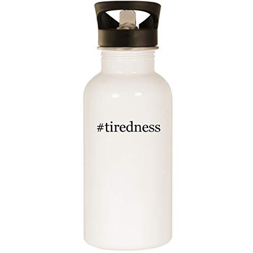 #tiredness - Stainless Steel Hashtag 20oz Road Ready Water Bottle, White