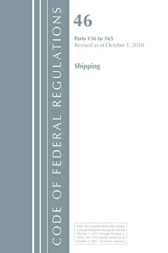 (Code of Federal Regulations, Title 46 Shipping 156-165, Revised as of October 1,)