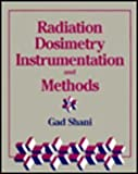Radiation Dosimetry Instrument and Methods, Shani, 084930170X