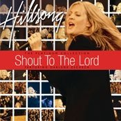 Hillsong - Shout to the Lord: The Platinum Collection - Zortam Music