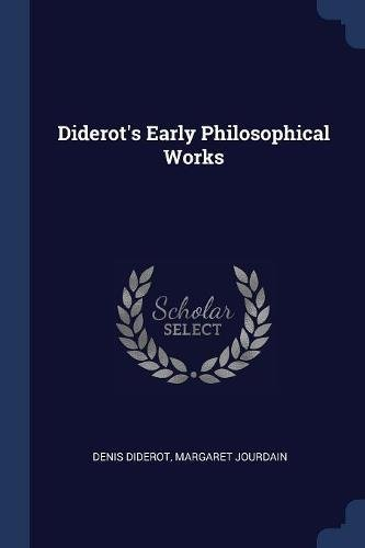Download Diderot's Early Philosophical Works PDF