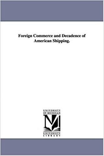 Book Foreign commerce and decadence of American shipping.