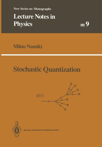 Stochastic Quantization (Lecture Notes in Physics Monographs)