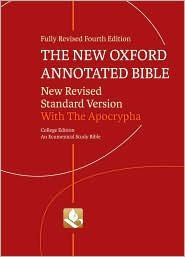 The New Oxford Annotated Bible with Apocrypha College Edition 4th (forth) edition Text Only (Oxford Annotated Bible Apocrypha)