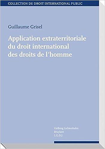Livre gratuits en ligne Application extraterritoriale du droit international des droits de l'homme pdf, epub